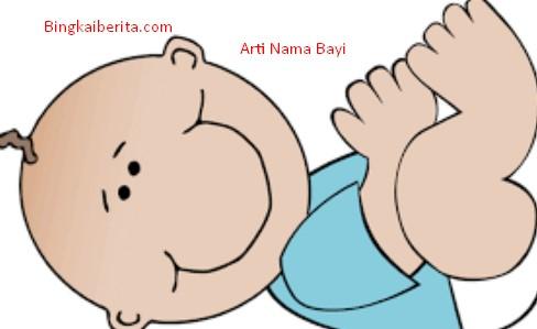 Arti Nama Bayi